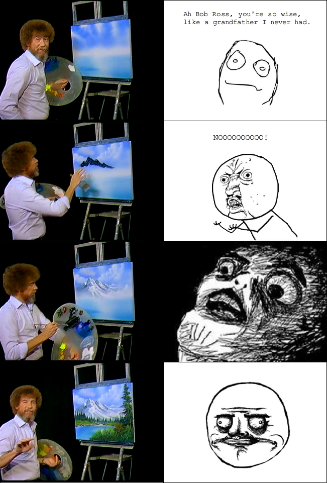 Bob Ross rage comic