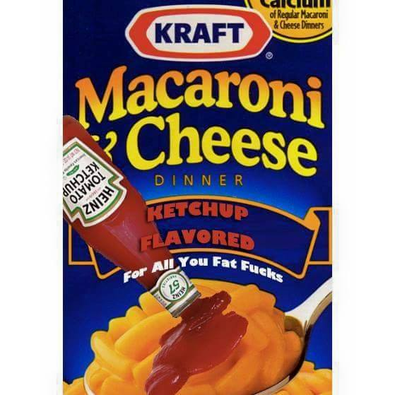 Macaroni & Cheese ketchup flavored