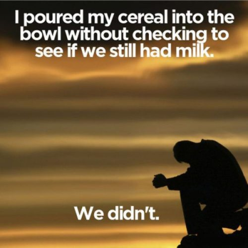 First world problems, cereal without milk