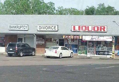 Bankruptcy, divorce, liquor
