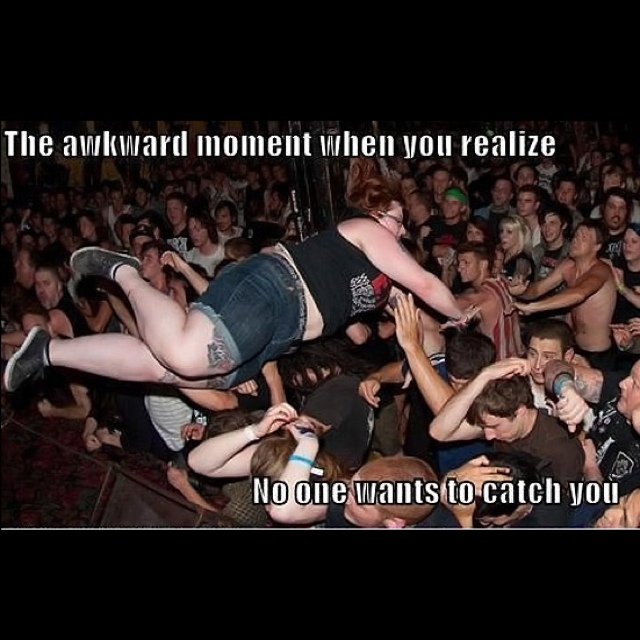 Awkward moment where no one wants to catch you