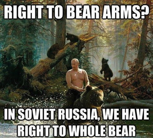 In Soviet Russia, we have the right to whole bear