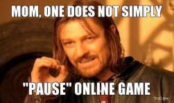 Mom one does not simply pause online game