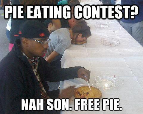 Pie eating contest? Free pie