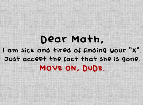 Dear Math, please grow up