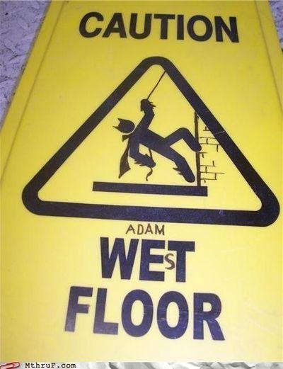 Caution Adam West floor