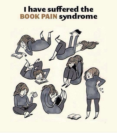 I have suffered the book pain syndrome